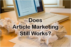 Does article marketing still work